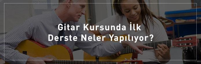 Gitar-Kursunda-İlk-Derste-Neler-Yapılıyor