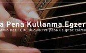 Gitarda-Pena-Kullanma-Egzersizleri